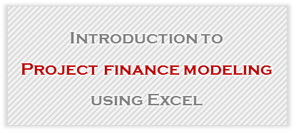 project finance modeling in excel detailed tutorial download