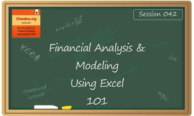 Introduction to financial analysis & modeling concepts - CP042 - Chandoo.org podcast