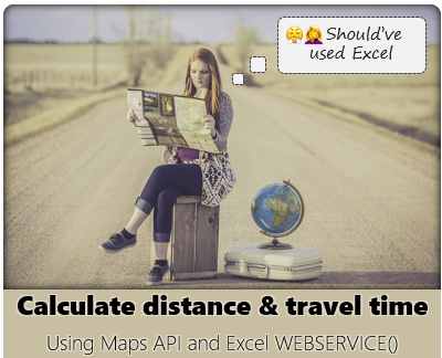 Calculate travel time and distance between two addresses using Excel + Maps API