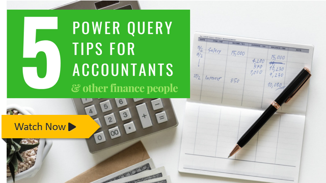 5 tips: Power Query for Accountants (and finance people) – Free Masterclass