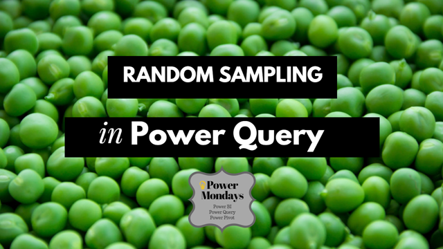 How to get a random sample of data with Power Query