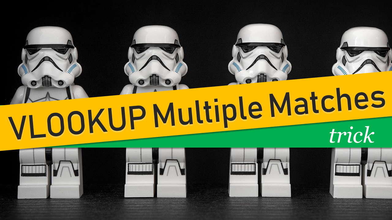 VLOOKUP multiple matches – trick