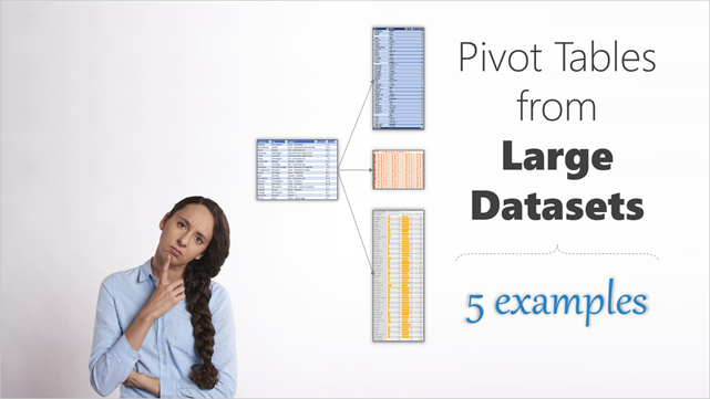 Pivot Tables from large data-sets – 5 examples