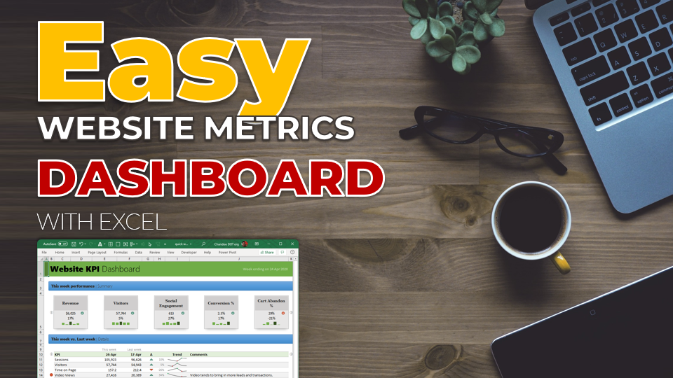Easy Website Metrics Dashboard with Excel