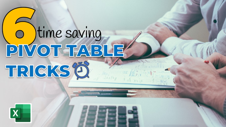 These Pivot Table tricks massively save your time